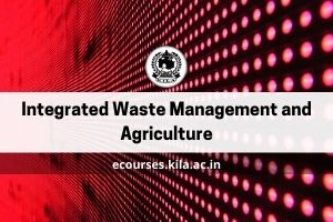 Integrated Waste Management and Agriculture