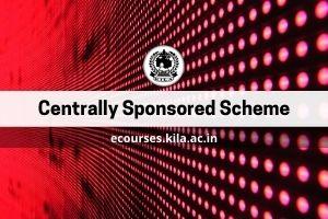 Centrally Sponsored Scheme