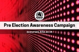 Pre Election Awareness Campaign