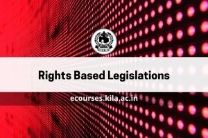 Rights Based Legislations