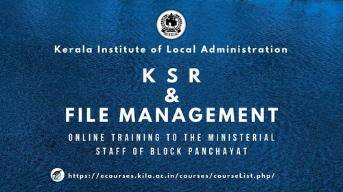 KSR & File  Management for the ministerial staffs Of Block Panchayat